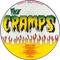 Cramps : Smell of Female -picture disc-