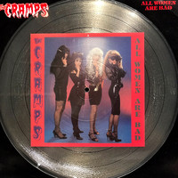 Cramps: All Women Are Bad - Picture Disc