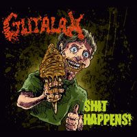 Gutalax: Shit happens