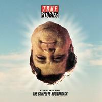 Byrne, David: True Stories, A Film By David Byrne: The Complete Soundtrack