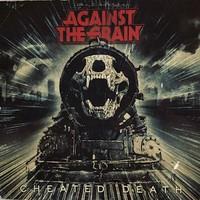 Against The Grain: Cheated death
