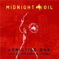 Midnight Oil: Armistice Day: Live at the Domain, Sydney