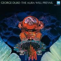 Duke, George: The aura will prevail