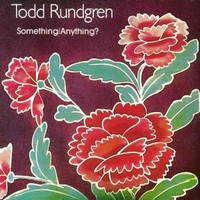 Rundgren, Todd : Something/Anything?