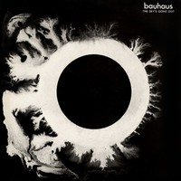Bauhaus : The sky's gone out