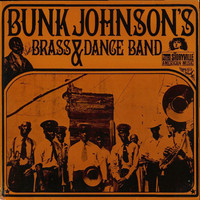 Johnson, Bunk: Bunk Johnson's Brass & Dance Band