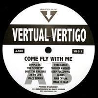 Vertual Vertigo: Come Fly With Me