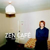 Zen Cafe: Helvetisti järkeä