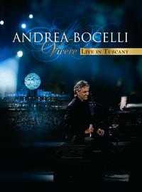 Bocelli, Andrea: Vivere - Live In Tuscany