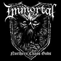 Immortal : Northern chaos gods