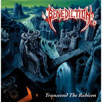 Benediction: Transcend The Rubicon