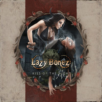 Lazy Bonez: Kiss of the night