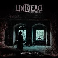 Undead Prophecies: Sempiternal Void