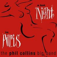 Collins, Phil: A Hot Night in Paris