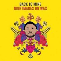 Nightmares On Wax: Back To Mine