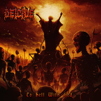 Deicide : To hell with god
