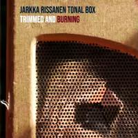 Rissanen, Jarkka: Trimmed and Burning