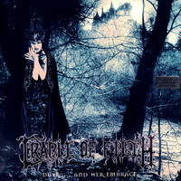 Cradle Of Filth : Dusk And Her Embrace