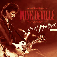 Mink DeVille : Live at montreux 1982