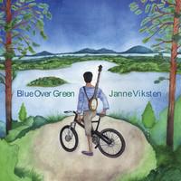 Viksten, Janne: Blue over green
