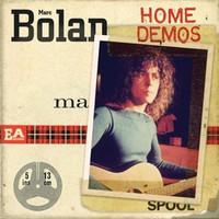 Bolan, Marc: Home Demos
