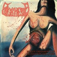Sickness: Plague:Ornaments of Mutilation and More