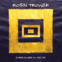 Trower, Robin: Coming Closer To The Day