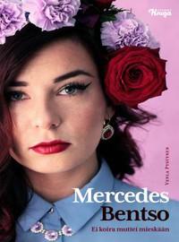 Mercedes Bentso: Mercedes Bentso - ei koira muttei mieskään