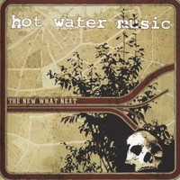 Hot Water Music: The New What's Next