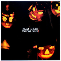 Play Dead: The First Flower