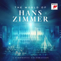 Zimmer, Hans: World of Hans Zimmer - a Symphonic Celebration