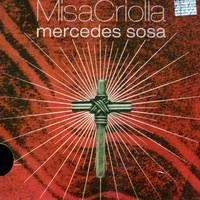 Sosa, Mercedes: Misa Criolla