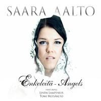 Aalto, Saara: Enkeleitä - Angels