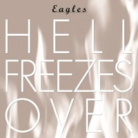 Eagles : Hell freezes over