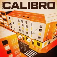 Kallio Calibro: Kallio Calibro