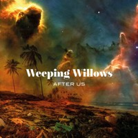 Weeping Willows: After us