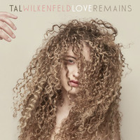 Wilkenfeld, Tal: Love Remains