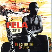 Kuti, Fela: Underground system
