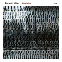 Miller, Dominic: Absinthe