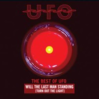 UFO: The Best of UFO: Will The Last Man Standing [Turn Out The Lights]
