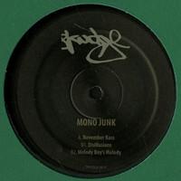 Mono Junk: Disillusions