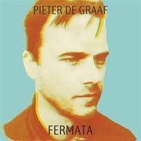 Graaf, Pieter De: Fermata