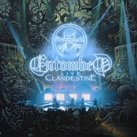 Entombed: Clandestine -Live