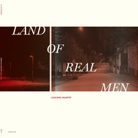 Ilmiliekki Quartet: Land Of Real Men