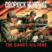 Dropkick Murphys: The gang's all here