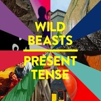 Wild Beasts : Present Tense