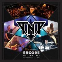 TNT: Encore - live in Milano