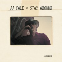 Cale, J.J.: Stay Around