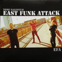 Tomi Salesvuo East Funk Attack : EFA