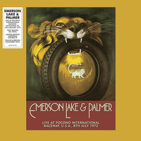 Emerson, Lake & Palmer: Live at Pocono International Raceway, U.S.A. 9th July 1972